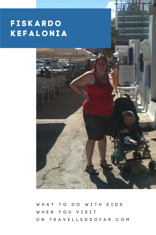 Pinnable image for visiting Fiskardo on Kefalonia with Kids